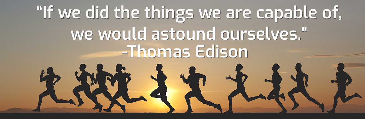 "quote ""If we did the things we were capable of we would astound ourselves."" - Thomas Edison 
