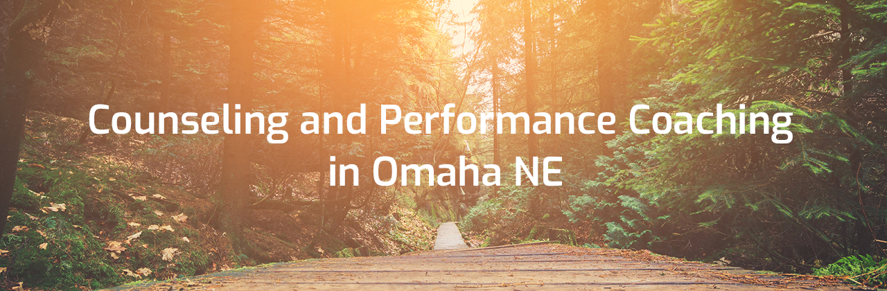 Counseling and performance coaching in omaha ne